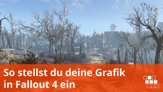 Fallout 4 Grafik Einstellungen