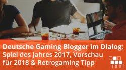 deutsche gaming blogger im dialog 2017 2018