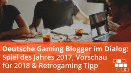 deutsche gaming blogger im dialog 2017 2018