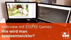 Interview mit ESSPEE Games: Wie wird man Spieleentwickler